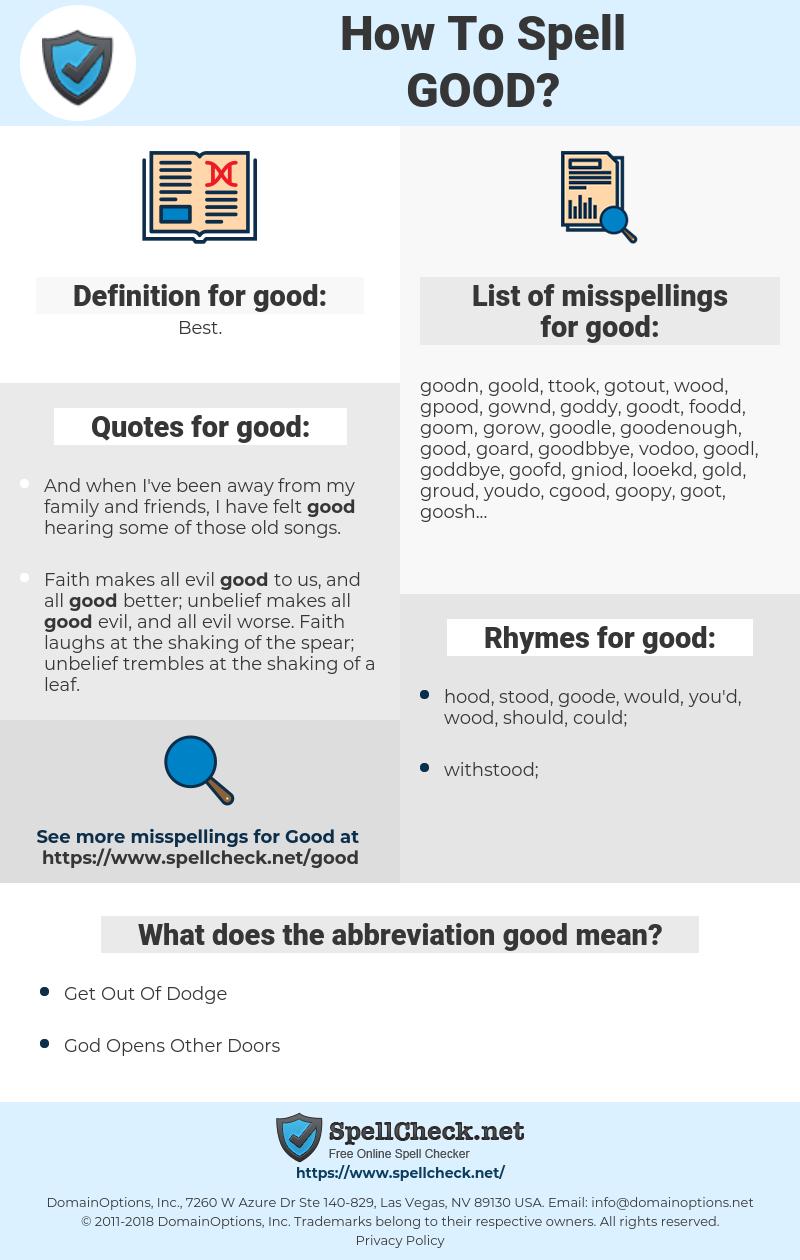 good, spellcheck good, how to spell good, how do you spell good, correct spelling for good