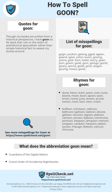 goon, spellcheck goon, how to spell goon, how do you spell goon, correct spelling for goon