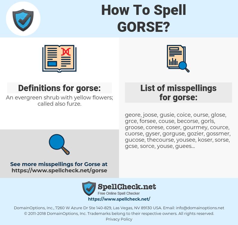 gorse, spellcheck gorse, how to spell gorse, how do you spell gorse, correct spelling for gorse
