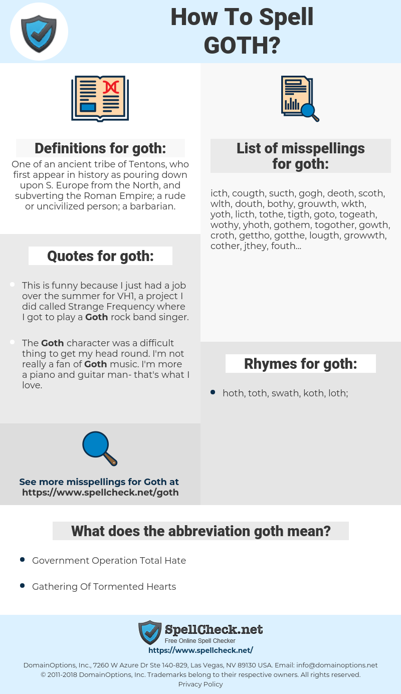 goth, spellcheck goth, how to spell goth, how do you spell goth, correct spelling for goth