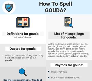 gouda, spellcheck gouda, how to spell gouda, how do you spell gouda, correct spelling for gouda