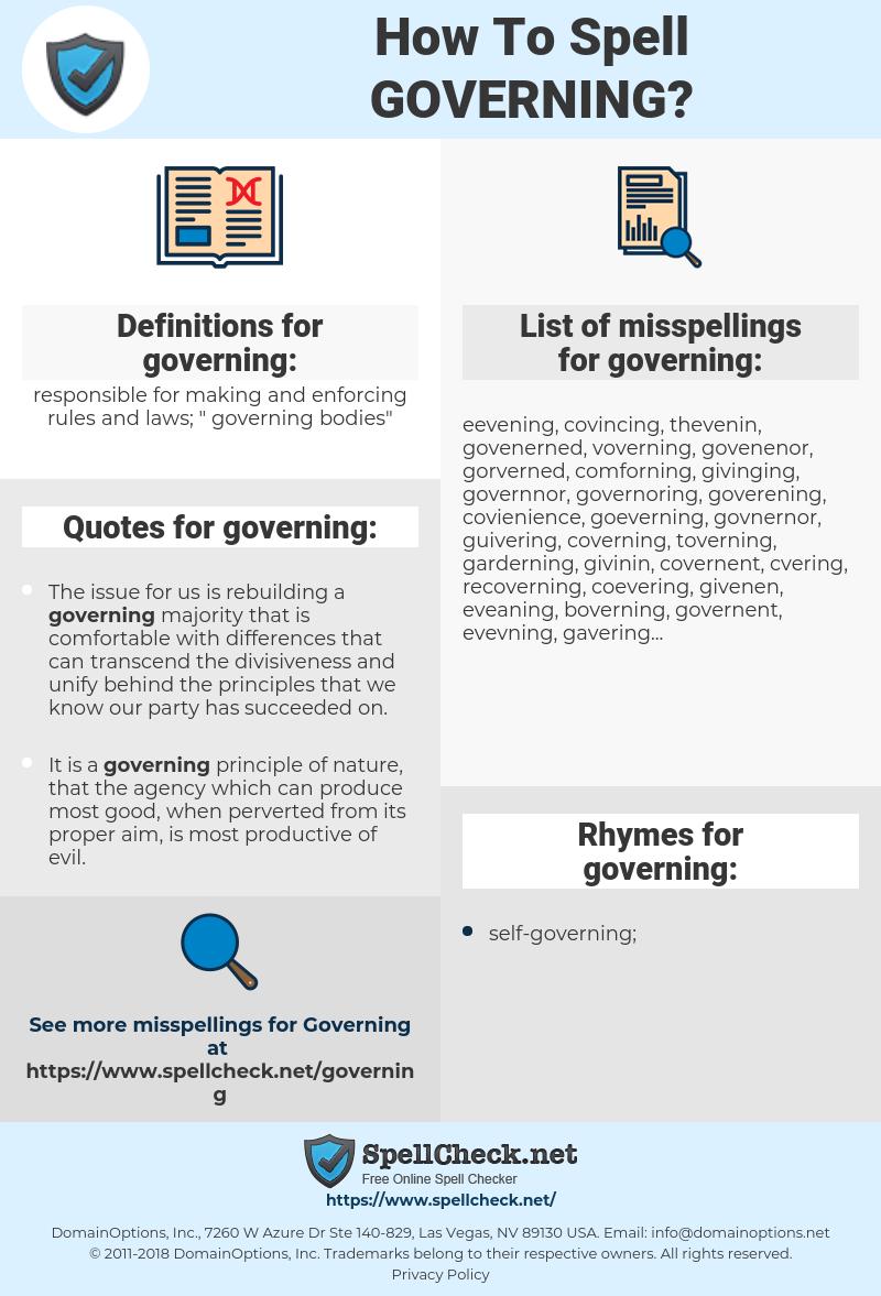governing, spellcheck governing, how to spell governing, how do you spell governing, correct spelling for governing