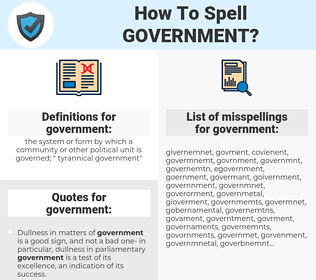 government, spellcheck government, how to spell government, how do you spell government, correct spelling for government