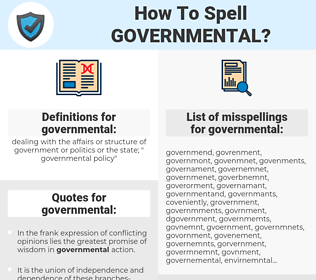 governmental, spellcheck governmental, how to spell governmental, how do you spell governmental, correct spelling for governmental