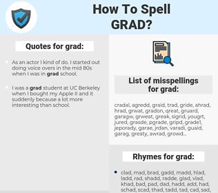 grad, spellcheck grad, how to spell grad, how do you spell grad, correct spelling for grad