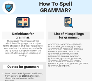 grammar, spellcheck grammar, how to spell grammar, how do you spell grammar, correct spelling for grammar