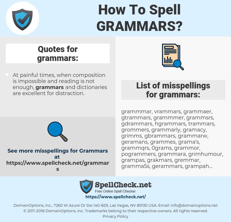 grammars, spellcheck grammars, how to spell grammars, how do you spell grammars, correct spelling for grammars