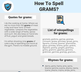 grams, spellcheck grams, how to spell grams, how do you spell grams, correct spelling for grams