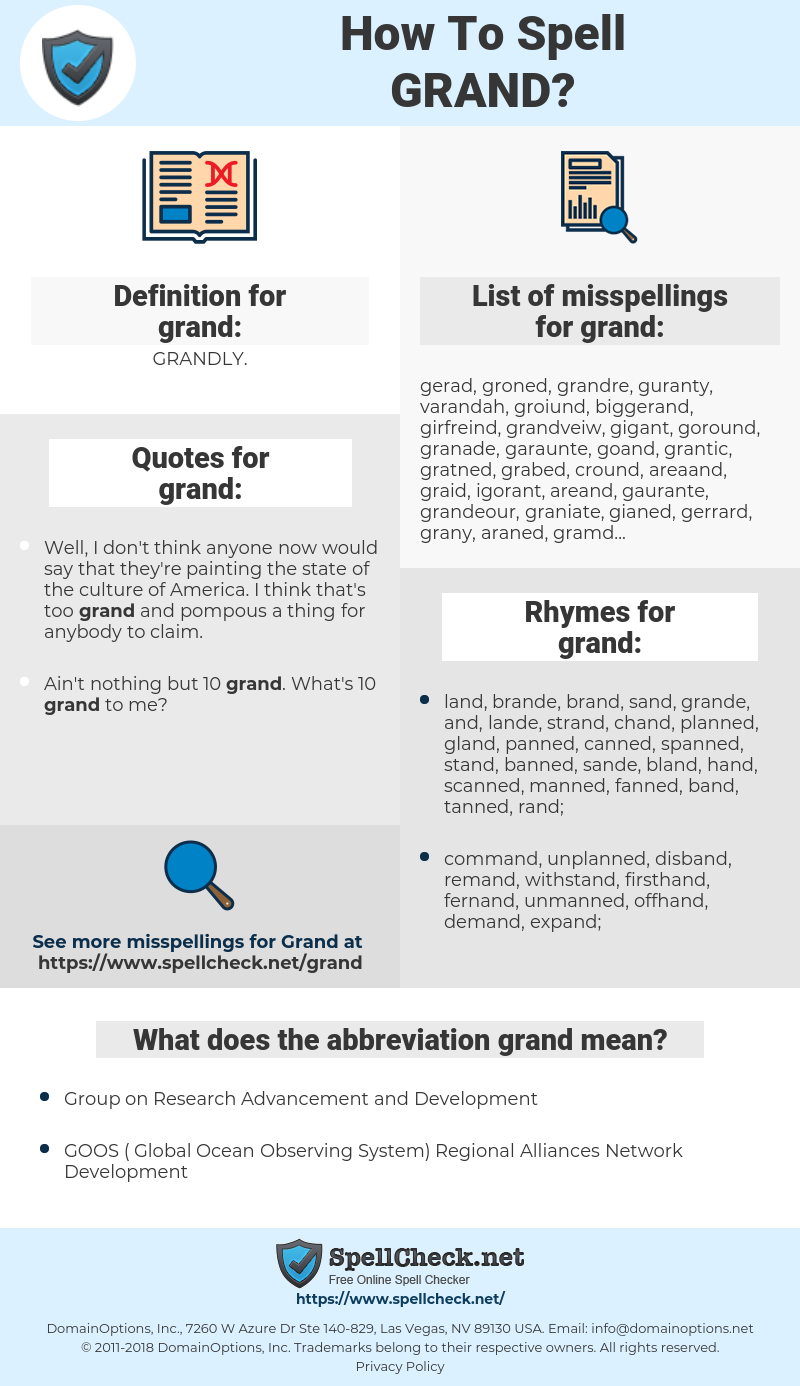 grand, spellcheck grand, how to spell grand, how do you spell grand, correct spelling for grand