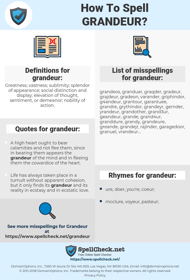 grandeur, spellcheck grandeur, how to spell grandeur, how do you spell grandeur, correct spelling for grandeur