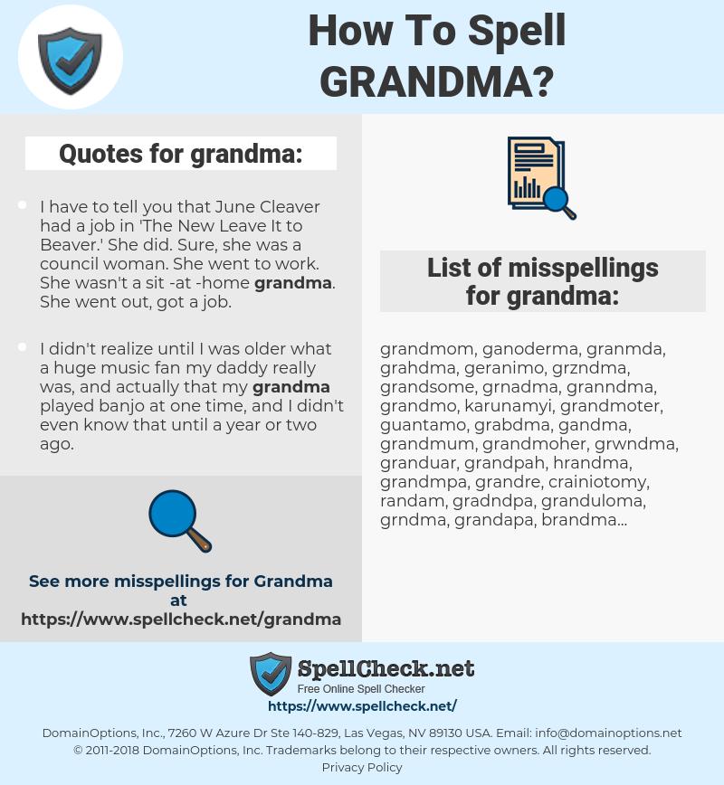 grandma, spellcheck grandma, how to spell grandma, how do you spell grandma, correct spelling for grandma