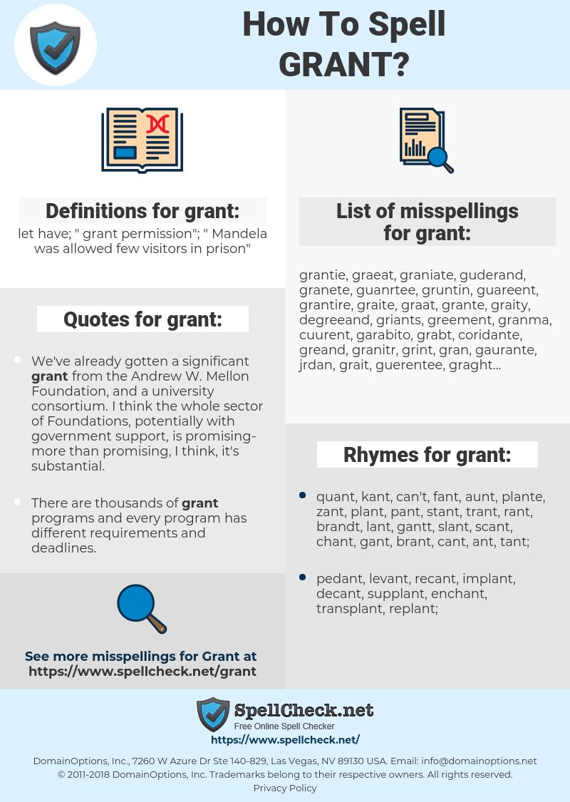 grant, spellcheck grant, how to spell grant, how do you spell grant, correct spelling for grant