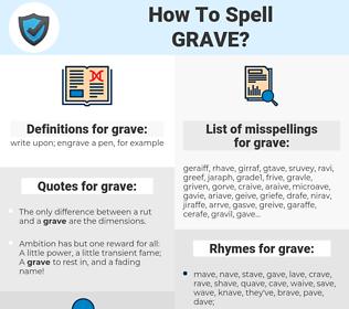grave, spellcheck grave, how to spell grave, how do you spell grave, correct spelling for grave