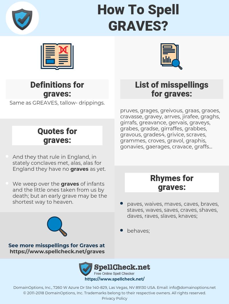 graves, spellcheck graves, how to spell graves, how do you spell graves, correct spelling for graves