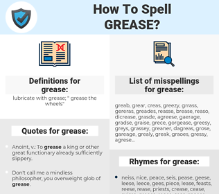 grease, spellcheck grease, how to spell grease, how do you spell grease, correct spelling for grease