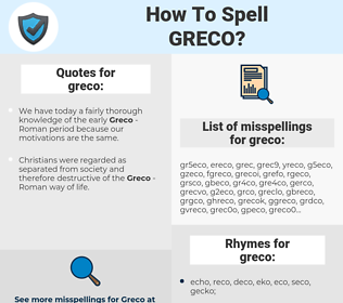 greco, spellcheck greco, how to spell greco, how do you spell greco, correct spelling for greco