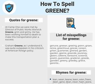 greene, spellcheck greene, how to spell greene, how do you spell greene, correct spelling for greene
