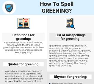 greening, spellcheck greening, how to spell greening, how do you spell greening, correct spelling for greening
