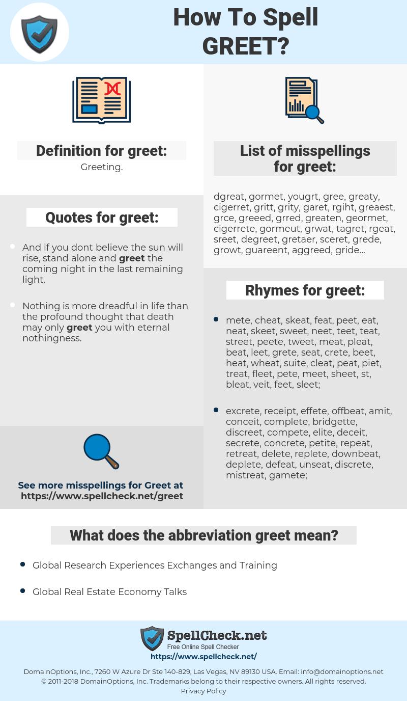 greet, spellcheck greet, how to spell greet, how do you spell greet, correct spelling for greet