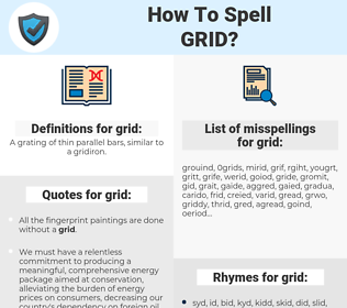 grid, spellcheck grid, how to spell grid, how do you spell grid, correct spelling for grid