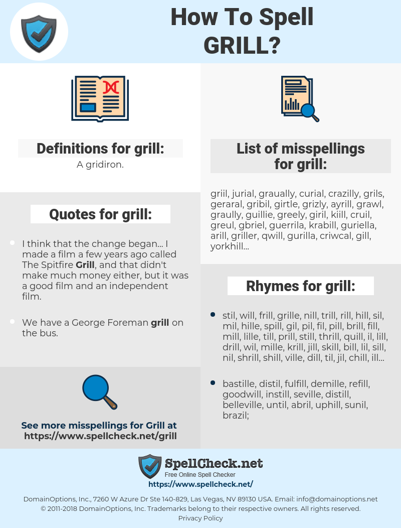 grill, spellcheck grill, how to spell grill, how do you spell grill, correct spelling for grill