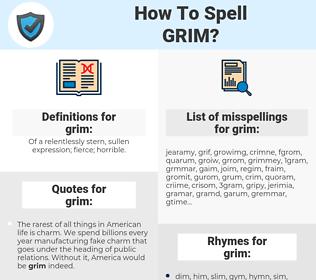 grim, spellcheck grim, how to spell grim, how do you spell grim, correct spelling for grim