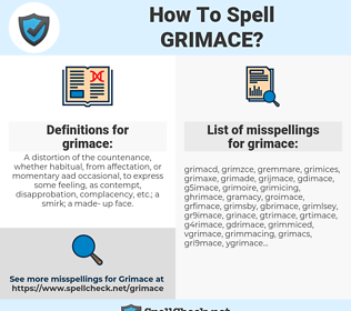 grimace, spellcheck grimace, how to spell grimace, how do you spell grimace, correct spelling for grimace