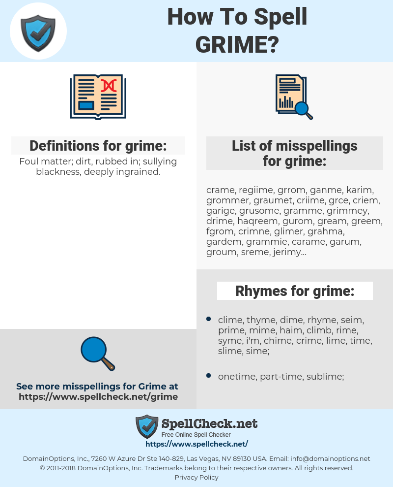 grime, spellcheck grime, how to spell grime, how do you spell grime, correct spelling for grime