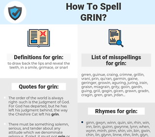 grin, spellcheck grin, how to spell grin, how do you spell grin, correct spelling for grin