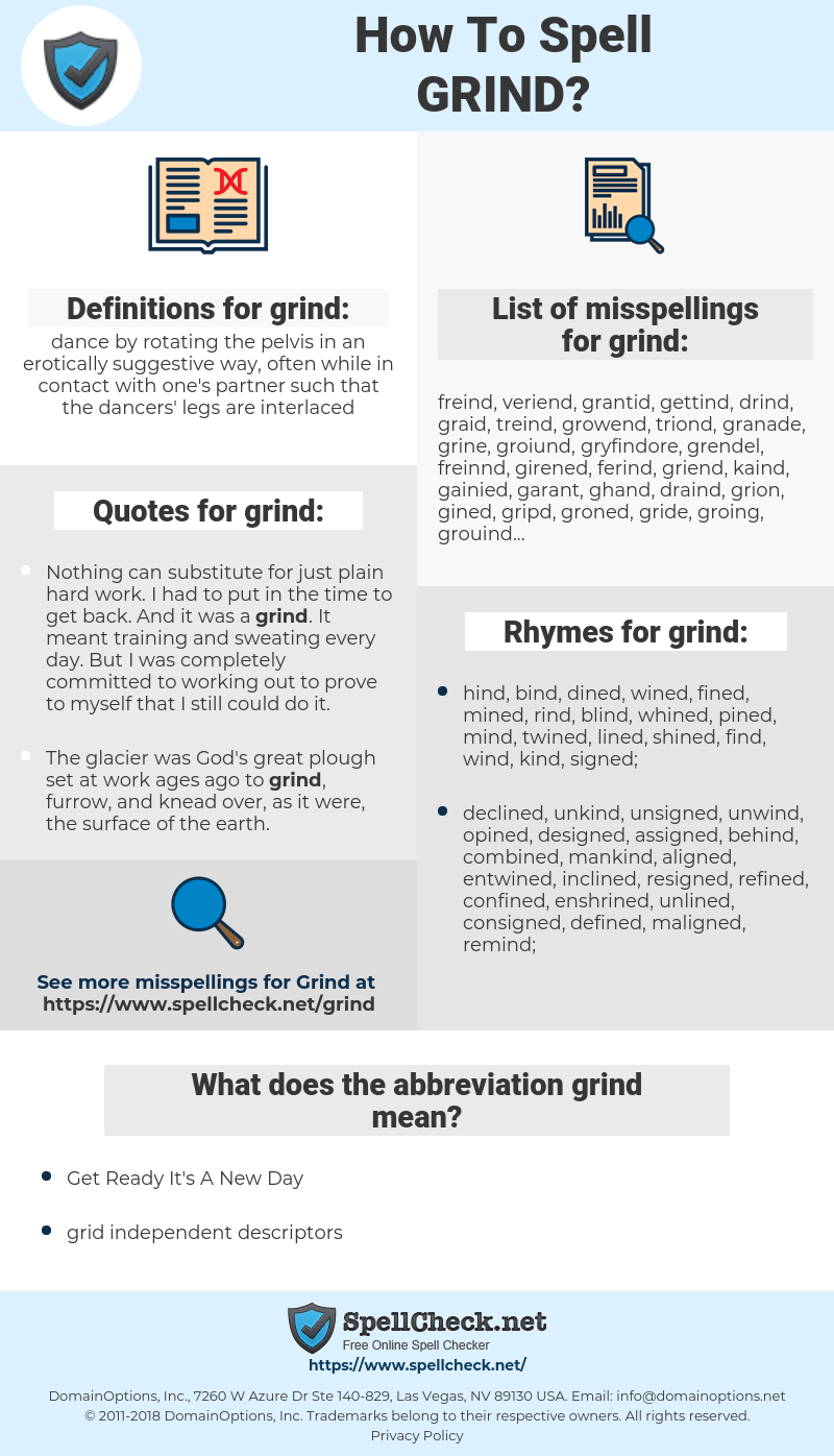 grind, spellcheck grind, how to spell grind, how do you spell grind, correct spelling for grind