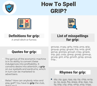 grip, spellcheck grip, how to spell grip, how do you spell grip, correct spelling for grip