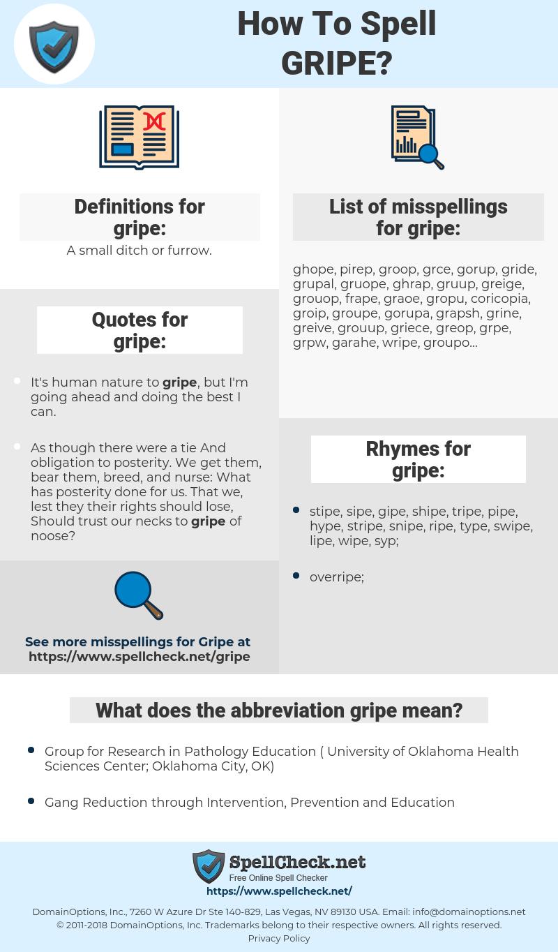 gripe, spellcheck gripe, how to spell gripe, how do you spell gripe, correct spelling for gripe