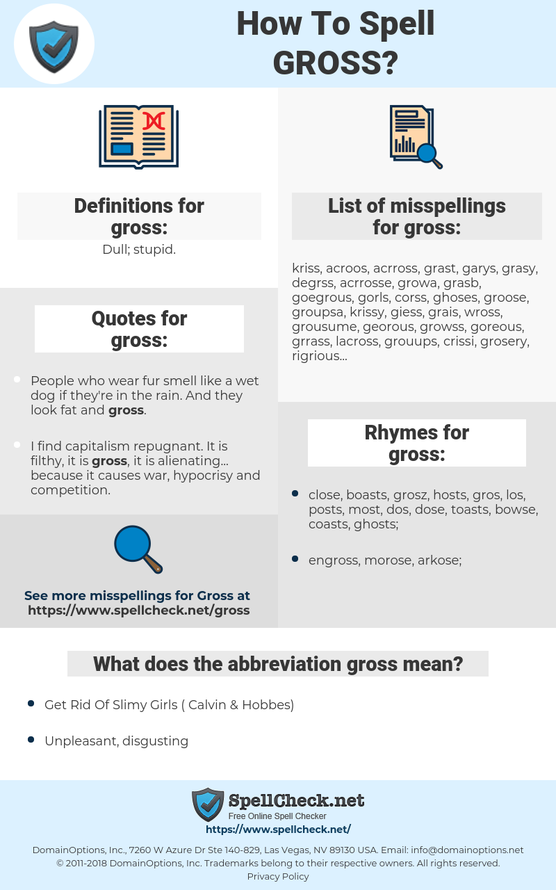gross, spellcheck gross, how to spell gross, how do you spell gross, correct spelling for gross