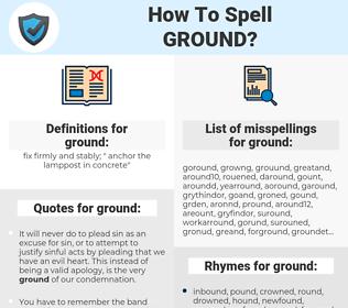 ground, spellcheck ground, how to spell ground, how do you spell ground, correct spelling for ground