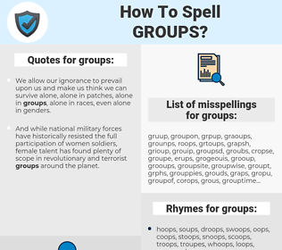 groups, spellcheck groups, how to spell groups, how do you spell groups, correct spelling for groups