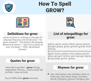grow, spellcheck grow, how to spell grow, how do you spell grow, correct spelling for grow