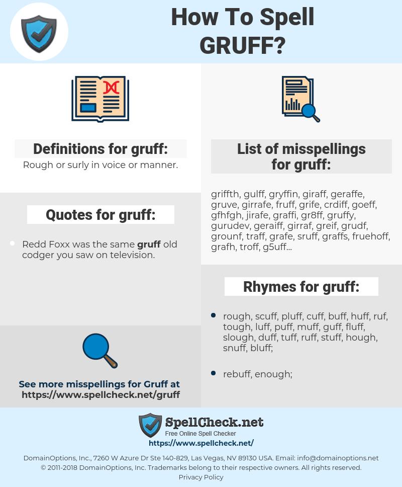 gruff, spellcheck gruff, how to spell gruff, how do you spell gruff, correct spelling for gruff