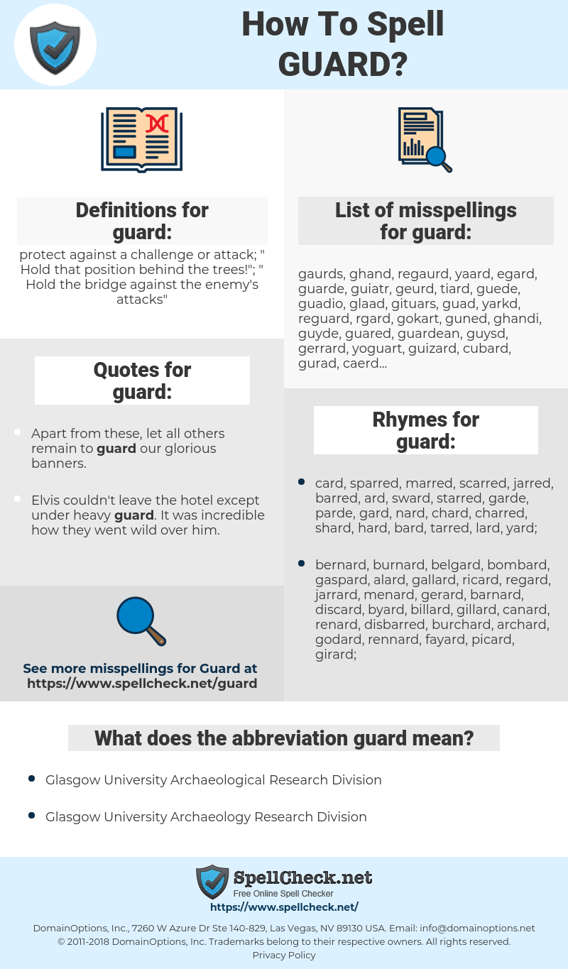 guard, spellcheck guard, how to spell guard, how do you spell guard, correct spelling for guard