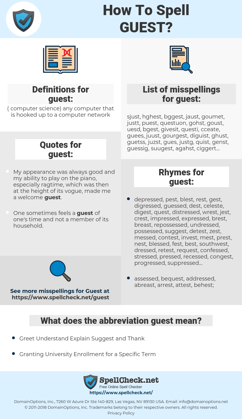 guest, spellcheck guest, how to spell guest, how do you spell guest, correct spelling for guest