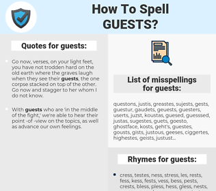 guests, spellcheck guests, how to spell guests, how do you spell guests, correct spelling for guests