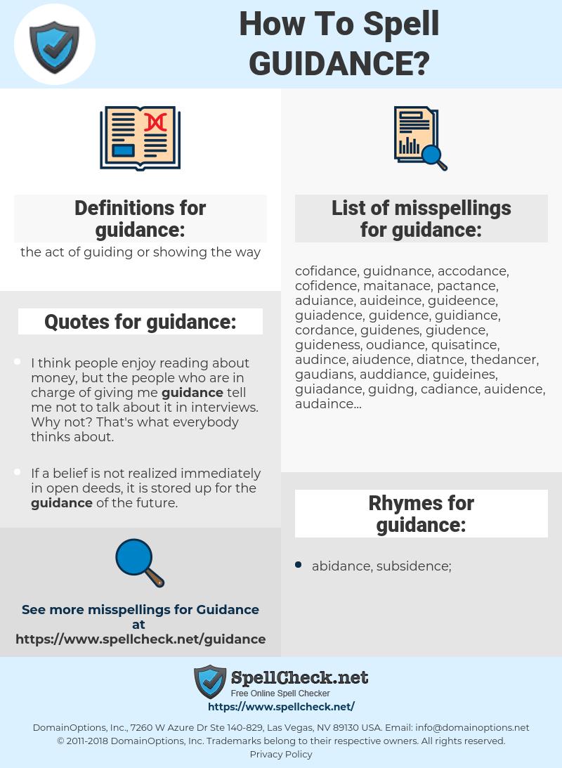 guidance, spellcheck guidance, how to spell guidance, how do you spell guidance, correct spelling for guidance