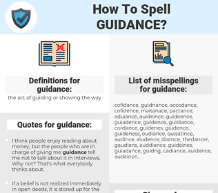 guidance, spellcheck guidance, how to spell guidance, how do you spell guidance, correct spelling for guidance