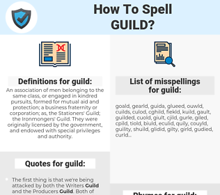 guild, spellcheck guild, how to spell guild, how do you spell guild, correct spelling for guild