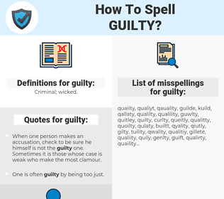 guilty, spellcheck guilty, how to spell guilty, how do you spell guilty, correct spelling for guilty