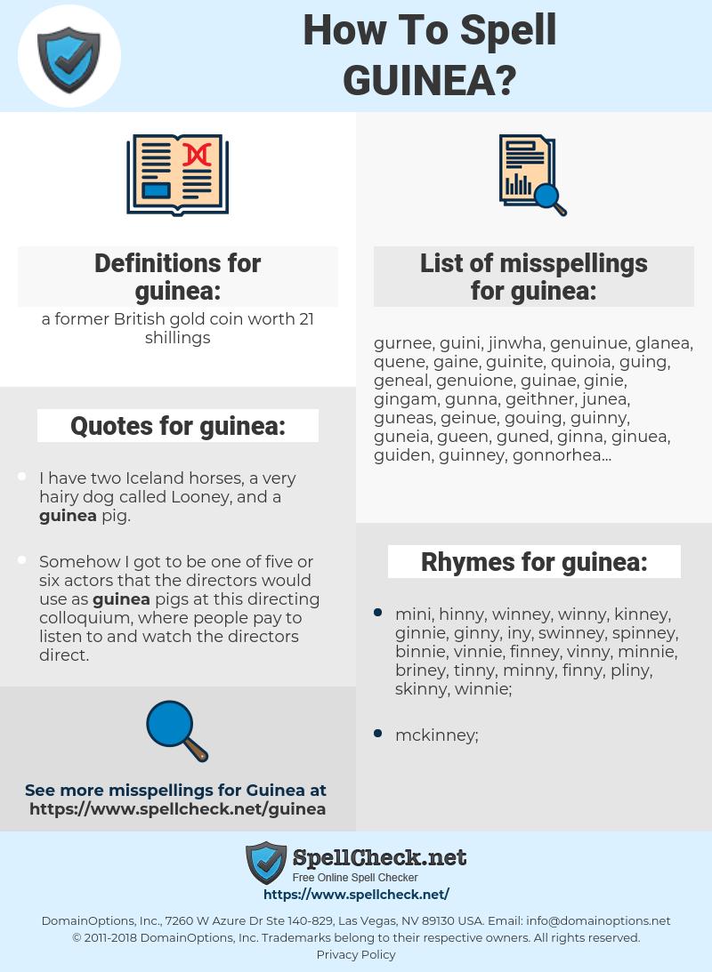 guinea, spellcheck guinea, how to spell guinea, how do you spell guinea, correct spelling for guinea
