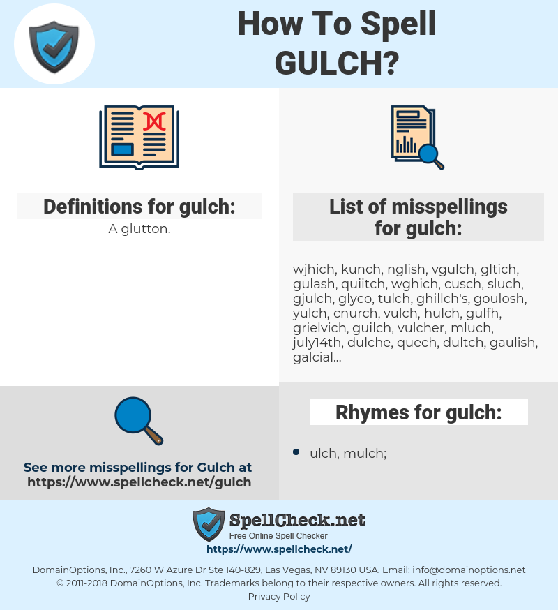 gulch, spellcheck gulch, how to spell gulch, how do you spell gulch, correct spelling for gulch
