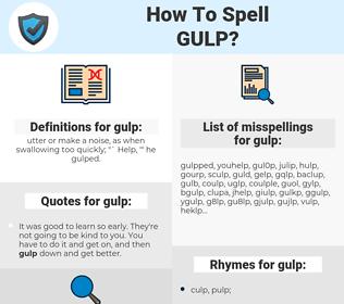 gulp, spellcheck gulp, how to spell gulp, how do you spell gulp, correct spelling for gulp