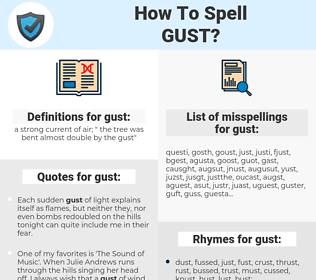 gust, spellcheck gust, how to spell gust, how do you spell gust, correct spelling for gust