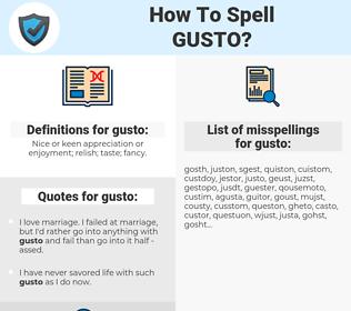 gusto, spellcheck gusto, how to spell gusto, how do you spell gusto, correct spelling for gusto