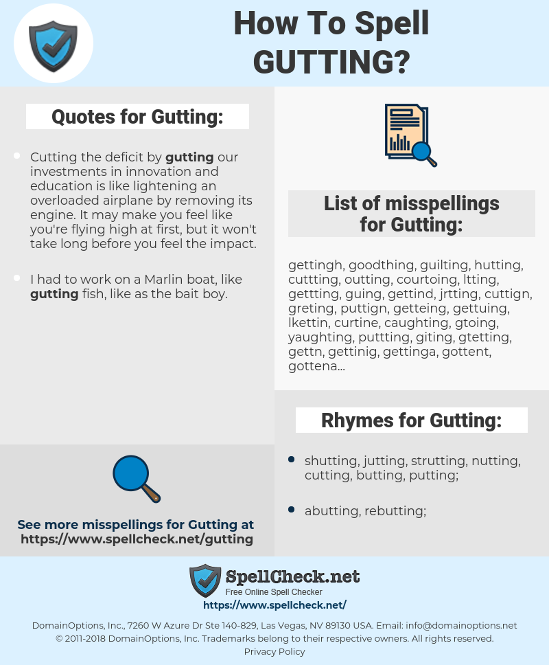 Gutting, spellcheck Gutting, how to spell Gutting, how do you spell Gutting, correct spelling for Gutting